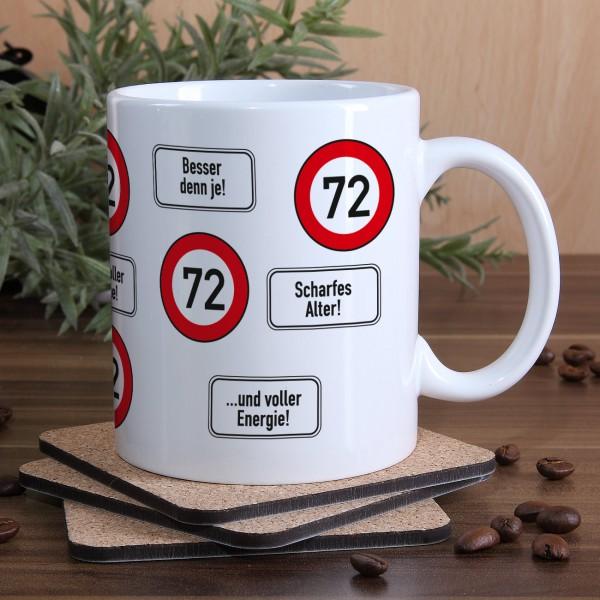 große Kaffeetasse zum 72. Geburtstag mit Verkehrszeichen - 72 -