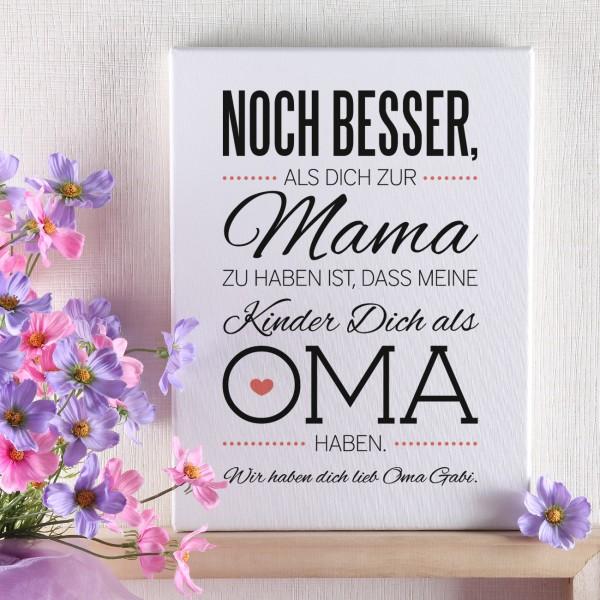 Leinwand für Oma's zum Muttertag 30 x 40 cm mit tollem Spruch
