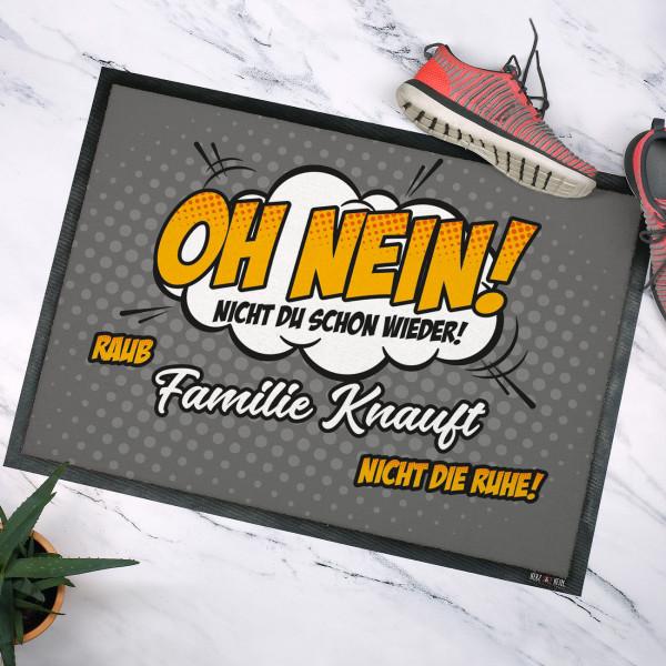 Individuellwohnzubehör - Oh nein! Nicht du schon wieder! Fußmatte mit Wunschtext - Onlineshop Geschenke online.de
