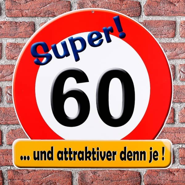 Schild Super! 60 ... und attraktiver denn je!