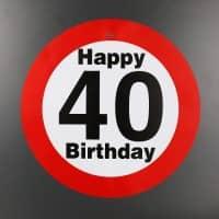 großes Verkehrsschild zum 40. Geburtstag