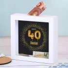 Happy 40 - Bilderrahmenspardose zum 40. Geburtstag mit Name, 15x15cm