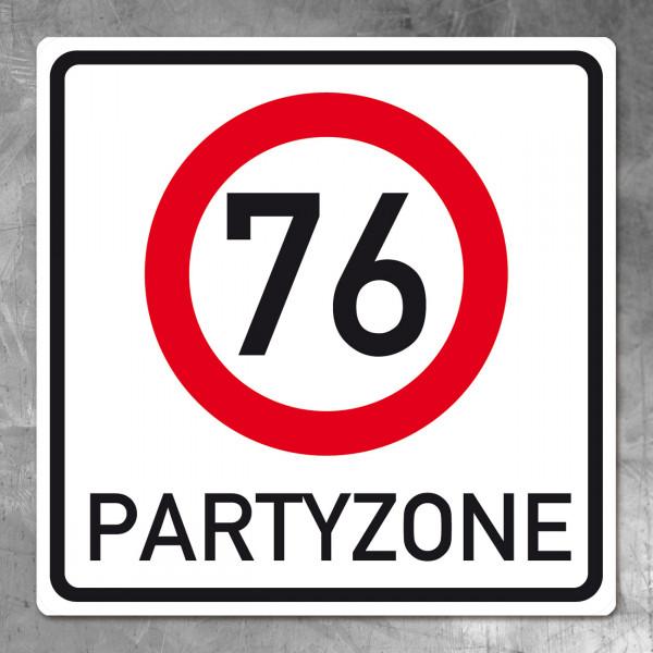 PVC Schild zum 76. Geburtstag