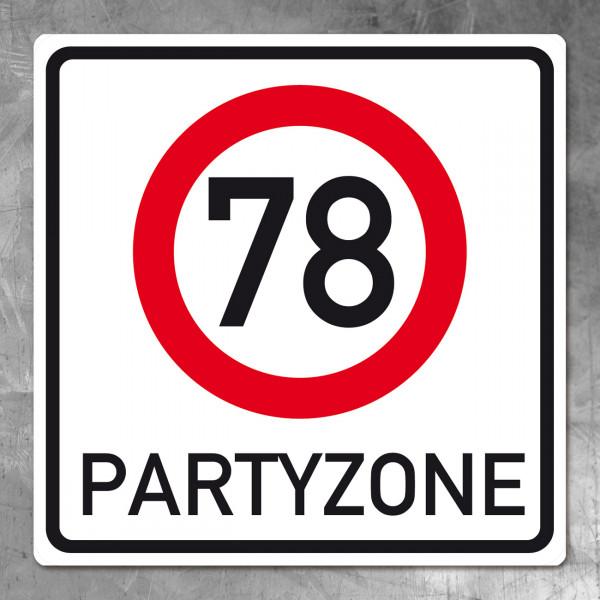 PVC Schild zum 78. Geburtstag