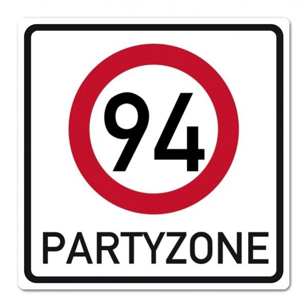 PVC Verkehrsschild zum 94. Geburtstag