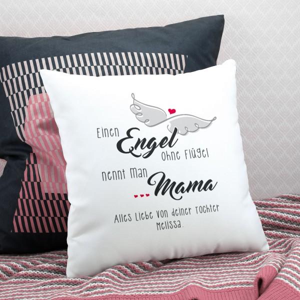 Kissen - Einen Engel ohne Flügel nennt man Mama