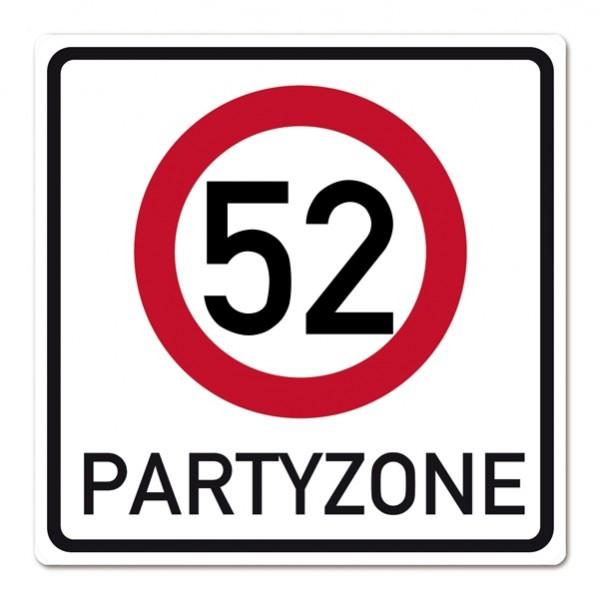 Riesiges PVC Verkehrsschild zum 52. Geburtstag