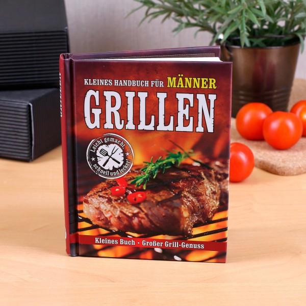 Kleines Handbuch für Männer Großer Grill Genuss