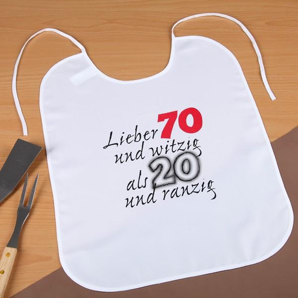 Großer Latz Lieber 70 und witzig als 20 und ranzig