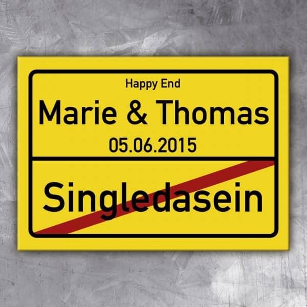 PVC-Schild Singledasein mit Wunschnamen und Datum