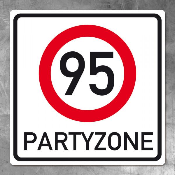 PVC Schild zum 95.