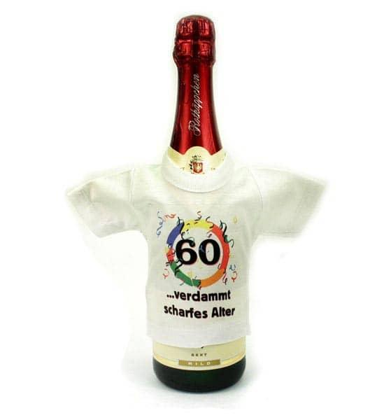 Mini T-Shirt für Flaschen: 60 - verdammt scharfes Alter!