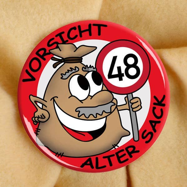 Button Alter Sack zum 48. Geburtstag