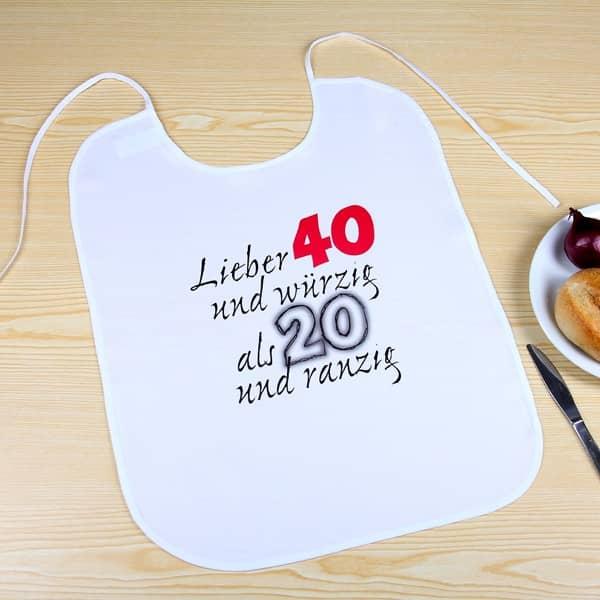 Großer Latz Lieber 40 und würzig als 20 und ranzig