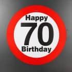 großes Verkehrsschild zum 70. Geburtstag