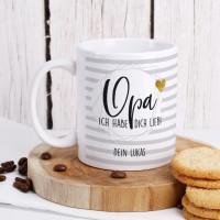Keramiktasse - Opa wir haben dich lieb - mit Ihrem Wunschtext