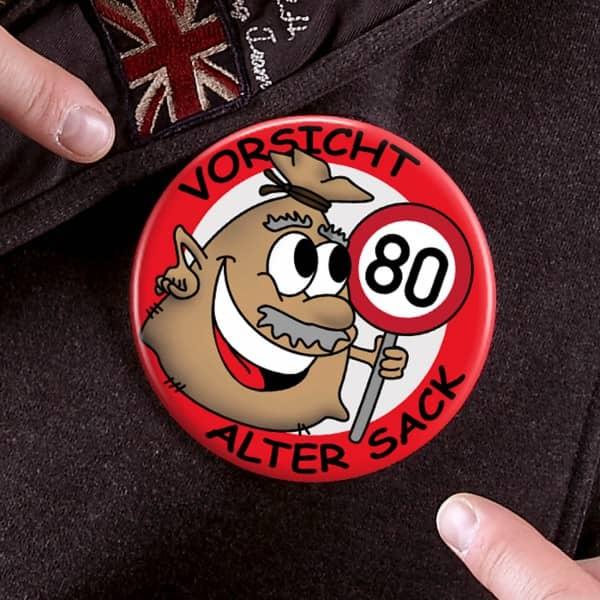 Riesen Button Alter Sack zum 80. Geburtstag