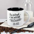 Du bekloppt, Ich bekloppt, Wir Freunde - großer Kaffeepott mit Wunschtext