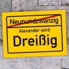 PVC-Schild zum 30. Geburtstag Ortsausgang 70cm x 50cm