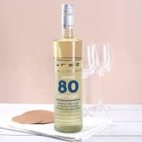 Happy Birthday 80 - Weißwein mit Glückwunschtext
