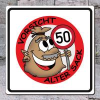PVC-Schild Alter Sack mit Verkehrsschild zum 50. Geburtstag
