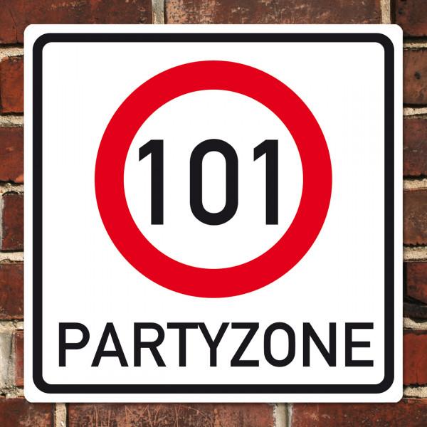 XL Schild Partyzone 101. Geburtstag