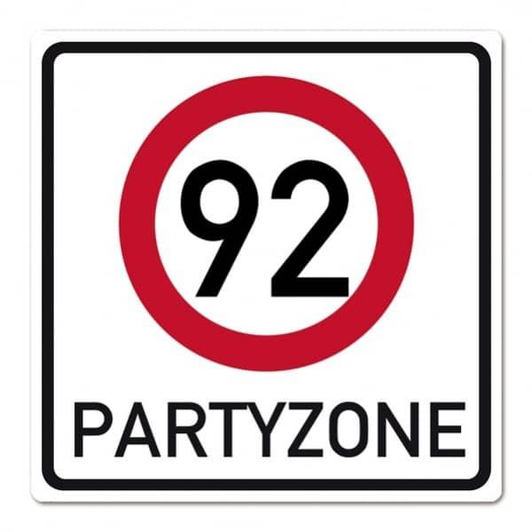 PVC Verkehrsschild zum 92. Geburtstag