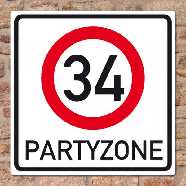 Riesiges PVC Verkehrsschild zum 34. Geburtstag