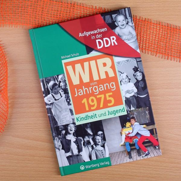Aufgewachsen in der DDR Wir vom Jahrgang 1975