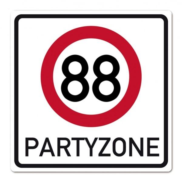 Riesiges PVC Verkehrsschild zu 88. Geburtstag 50cm x 50cm