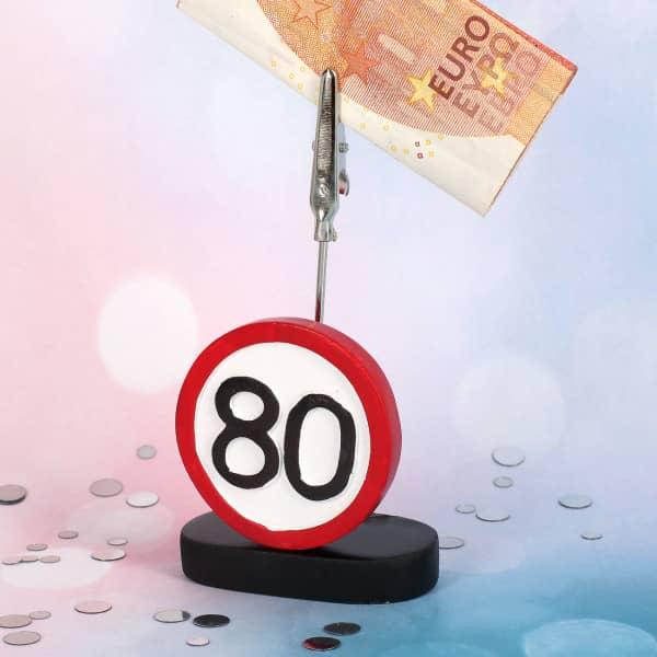 Geldclip mit Verkehrsschild zum 80. Geburtstag