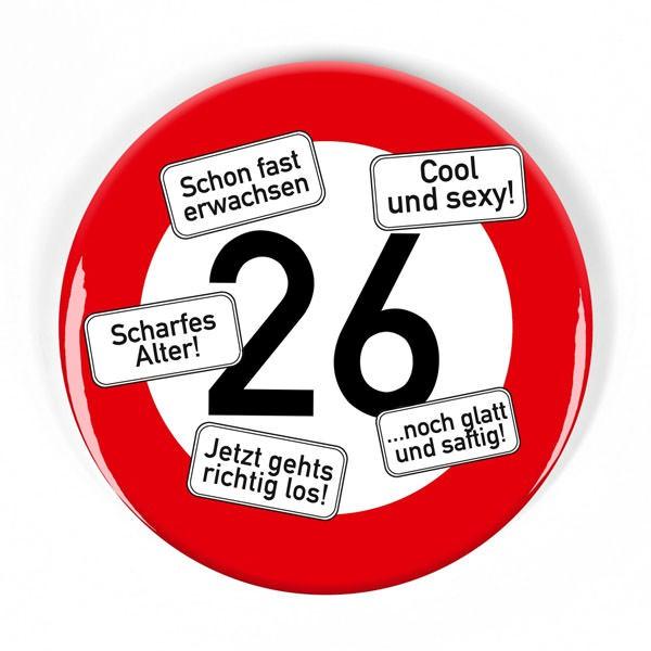 Geburtstags-Button Verkehrsschild 26