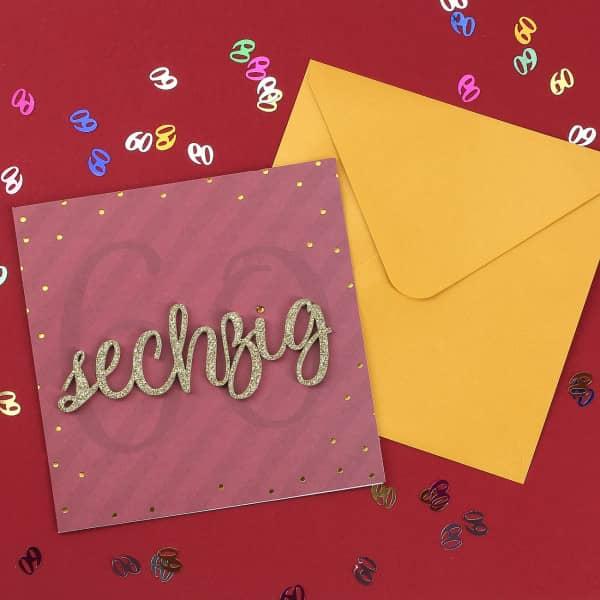 Glückwunschkarte zum 60. Geburtstag mit 3D Schriftzug in gold