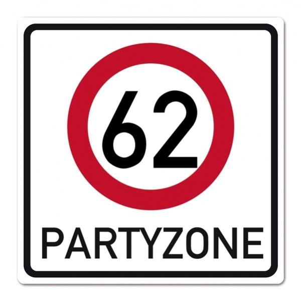 PVC Verkehrszeichen Schild zum 62. Geburtstag.
