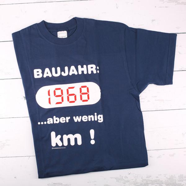T-shirt: Baujahr 1968 ...aber wenig Kilometer!