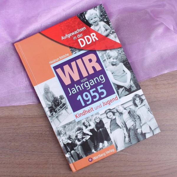 Aufgewachsen in der DDR - Wir vom Jahrgang 1955