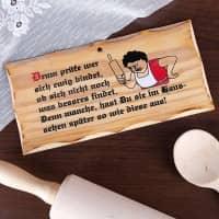 Holzschild - Drum prüfe wer sich ewig bindet...