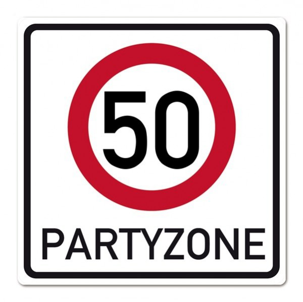 PVC Verkehrsschild zum 50. Geburstag