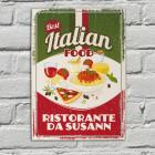 Best Italian Food -  Blechschild für die Küche mit Pizza, Pasta und Wunschtext