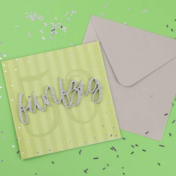 Glückwunschkarte zum 50. Geburtstag mit 3D Schriftzug in silber