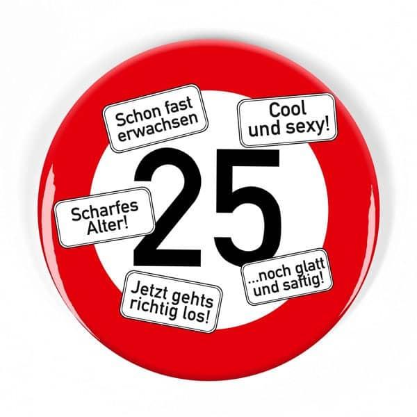 XXL Button Verkehrsschild 25