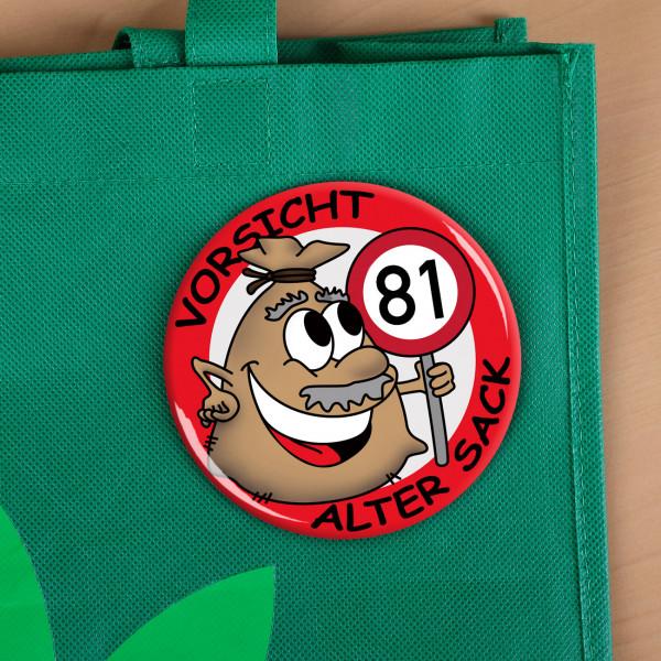 Alter Sack Button aus Metall zum 81. Geburtstag