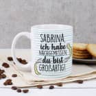 Du bist großartig! - Tasse mit Ihrem Wunschnamen