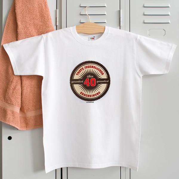 T-Shirt Über 40 trotz jugendlicher Erscheinung