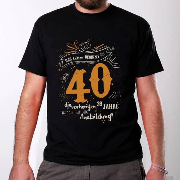 Herren T Shirt Das Leben beginnt mit 40