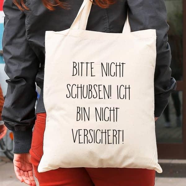 Witziglustigebekleidung - Einkaufstasche mit lustigem Spruch Bitte nicht schubsen - Onlineshop Geschenke online.de