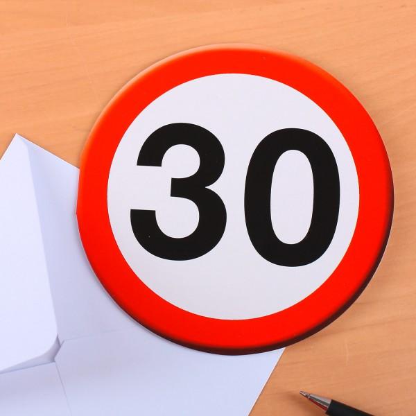 Runde Geburtstagskarte Verkehrszeichen 30