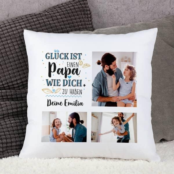 Glück ist, einen Papa wie dich zu haben - Kissen mit 3 Fotos und Wunschtext