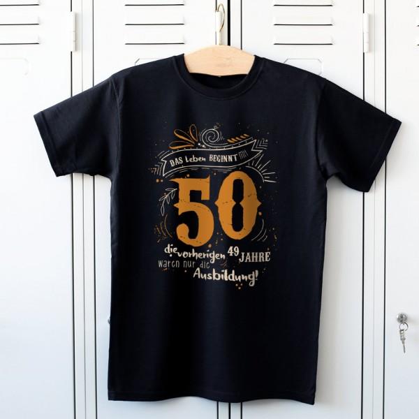 Das Leben beginnt mit 50 T Shirt zum Geburtstag