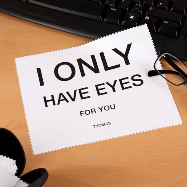 Brillenputztuch - Ich habe nur Augen für Dich - mit Name